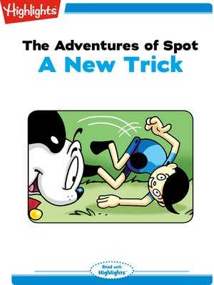 cover image of The Adventures of Spot: A New Trick