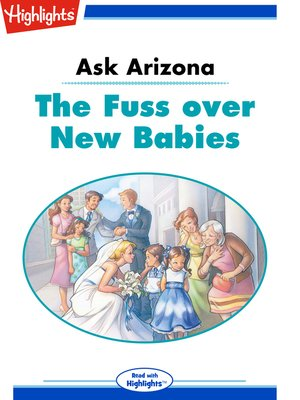 cover image of Ask Arizona: The Fuss over New Babies