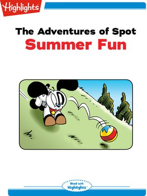 cover image of The Adventures of Spot: Summer Fun
