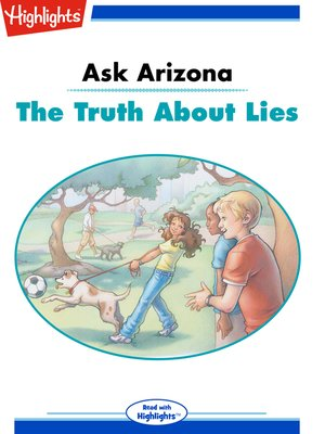 cover image of Ask Arizona: The Truth About Lies