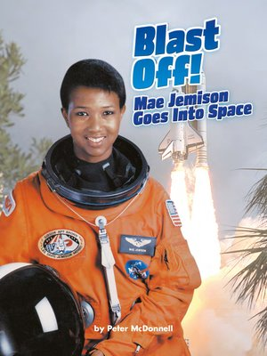 cover image of Blast Off! Mae Jemison Goes Into Space