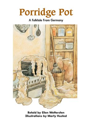 cover image of Porridge Pot: A Folktale From Germany
