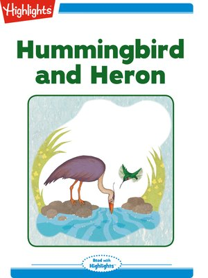 cover image of Hummingbird and Heron