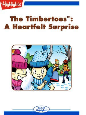 cover image of The Timbertoes: A Heartfelt Surprise
