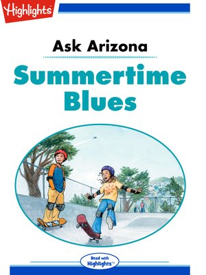 cover image of Ask Arizona: Summertime Blues