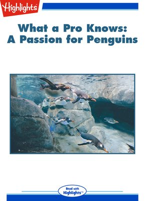 cover image of What a Pro Knows: Amy Graves: A Passion for Penguins
