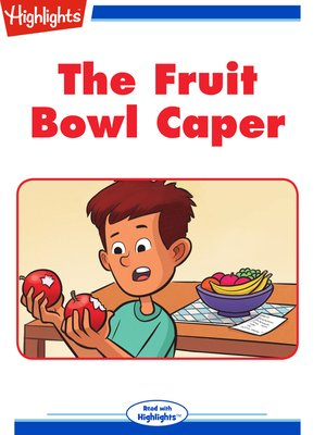 cover image of The Fruit Bowl Caper