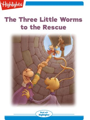 cover image of The Three Little Worms to the Rescue