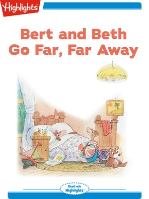 cover image of Bert and Beth Go Far Far Away