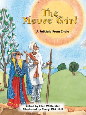 cover image of The Mouse Girl: A Folktale From India