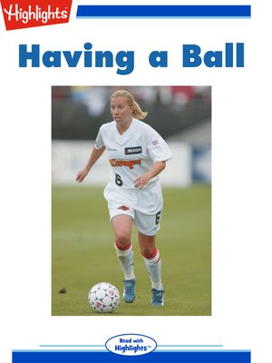 cover image of Having a Ball