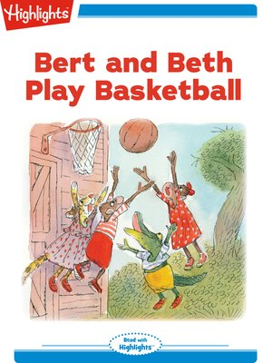 cover image of Bert and Beth Play Basketball
