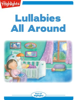 cover image of Lullabies All Around