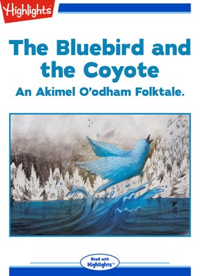 cover image of The Bluebird and the Coyote