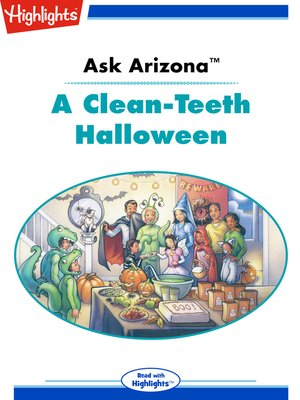 cover image of Ask Arizona: A Clean Teeth Halloween