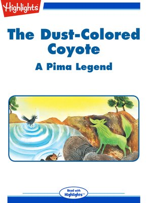 cover image of The Dust Colored Coyote