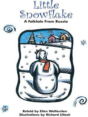 cover image of Little Snowflake: A Folktale From Russia