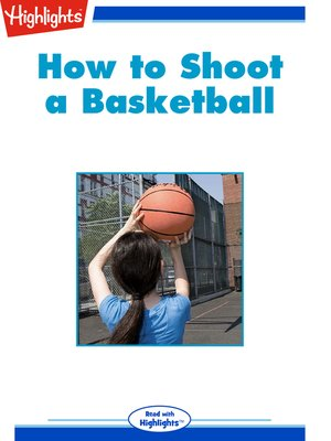 cover image of How to Shoot a Basketball