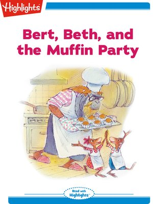 cover image of Bert Beth and the Muffin Party
