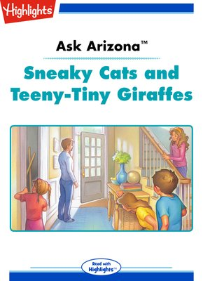 cover image of Sneaky Cats and Teeny-Tiny Giraffes