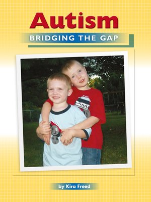 cover image of Autism Bridging the Gap