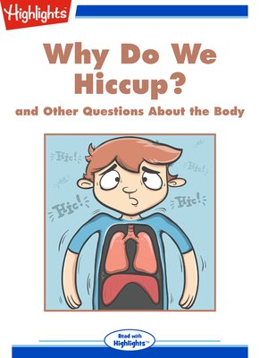 cover image of Why Do We Hiccup? and Other Questions About the Body