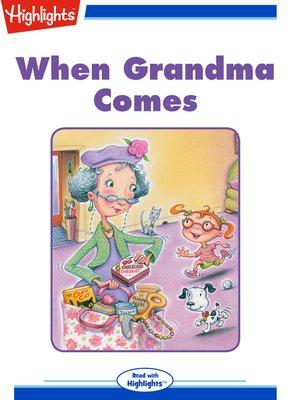 cover image of When Grandma Comes
