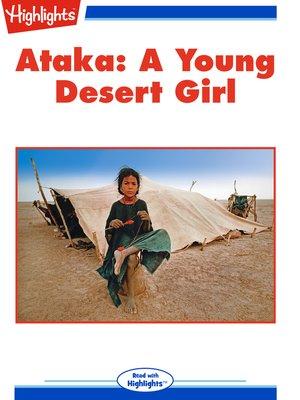 cover image of Ataka: A Young Desert Girl