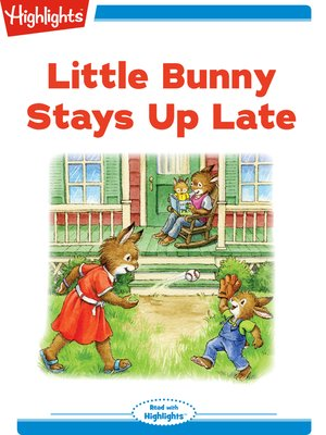 cover image of Little Bunny Stays Up Late