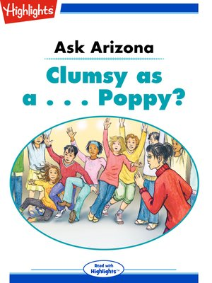 cover image of Ask Arizona: Clumsy as a... Poppy