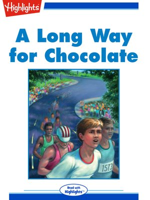 cover image of A Long Way for Chocolate