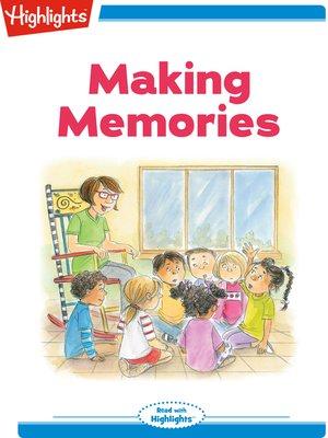 cover image of Making Memories