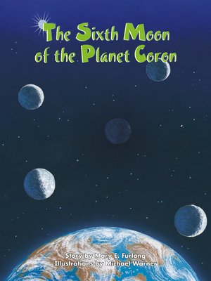 cover image of The Sixth Moon of Planet Coron