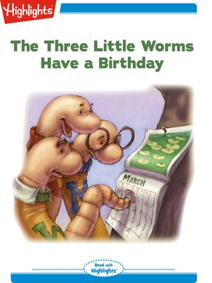 cover image of The Three Little Worms Have a Birthday