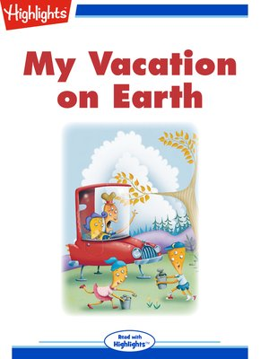 cover image of My Vacation on Earth