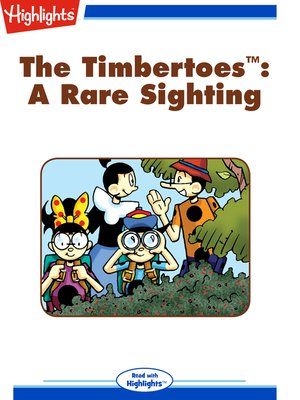 cover image of The Timbertoes: A Rare Sighting