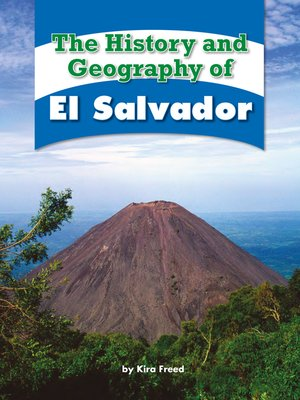 cover image of The History and Geography of El Salvador