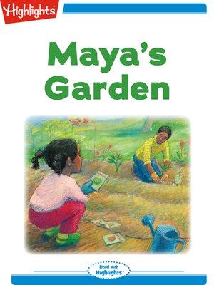 cover image of Maya's Garden