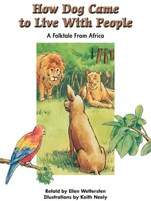 cover image of How Dog Came to Live With People: A Folktale From Africa