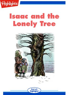 cover image of Isaac and the Lonely Tree