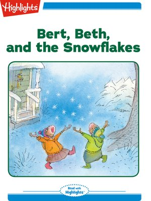 cover image of Bert Beth and the Snowflakes