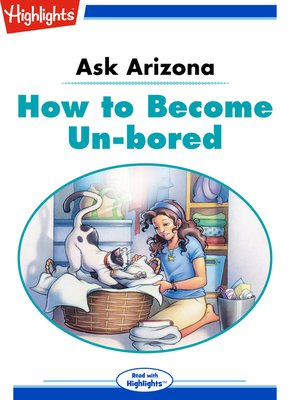 cover image of Ask Arizona: How to Become Un-bored