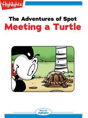 cover image of The Adventures of Spot: Meeting a Turtle