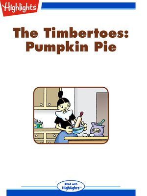 cover image of The Timbertoes: Pumpkin Pie