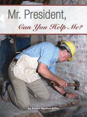 cover image of Mr. President, Can You Help Me?