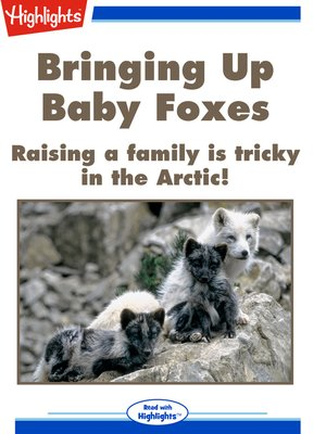 cover image of Bringing Up Baby Foxes
