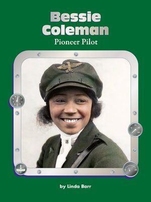 cover image of Bessie Coleman: Pioneer Pilot