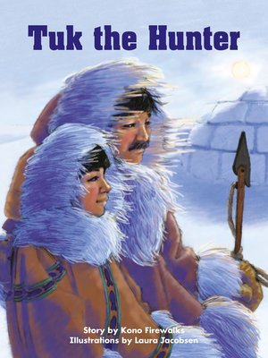 cover image of Tuk the Hunter