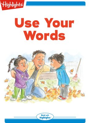 cover image of Use Your Words