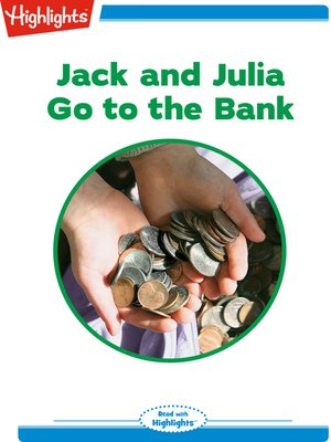 cover image of Jack and Julia Go to the Bank
